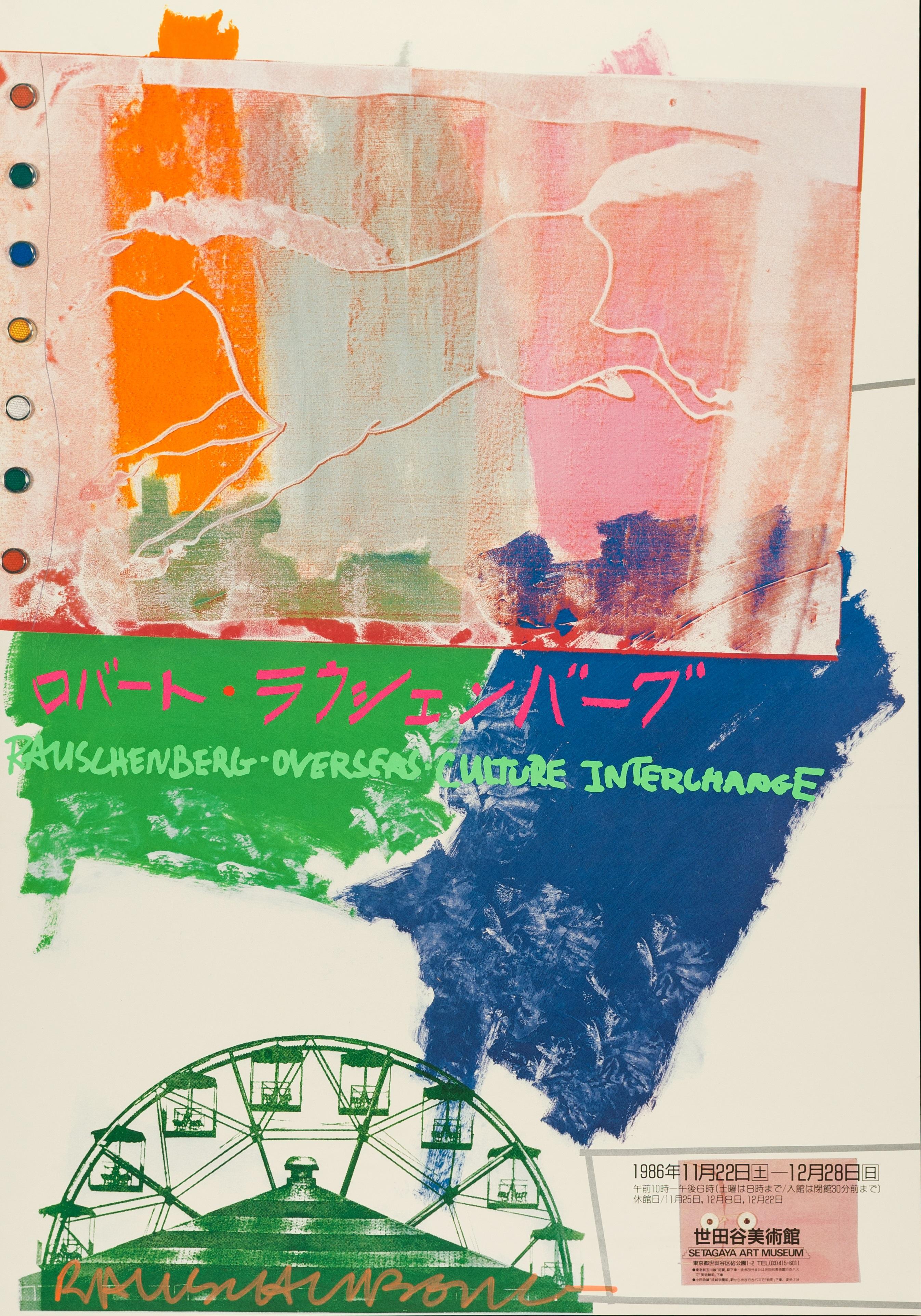 Robert Rauschenberg, Rauschenberg Overseas Culture Interchange, Setagaya Art Museum, Tokyo. Nov-Dec 1986, Offsetdruck, 87,8 x 61,2 cm, © Robert Rauschenberg Foundation / VG Bild-Kunst, Bonn 2017