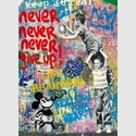 Mr. Brainwash Never Give Up Unikat | FRANK FLUEGEL GALERIE
